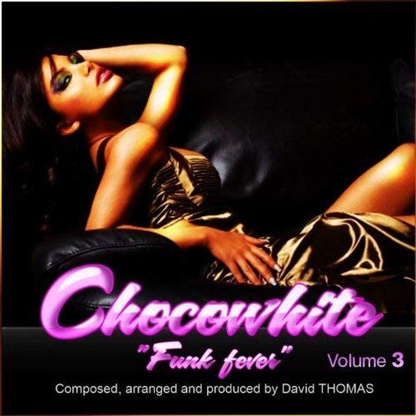 2013 Chocowhite - Funk fever