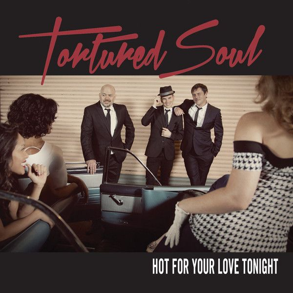 2015 Tortured sou hot for you love tonight