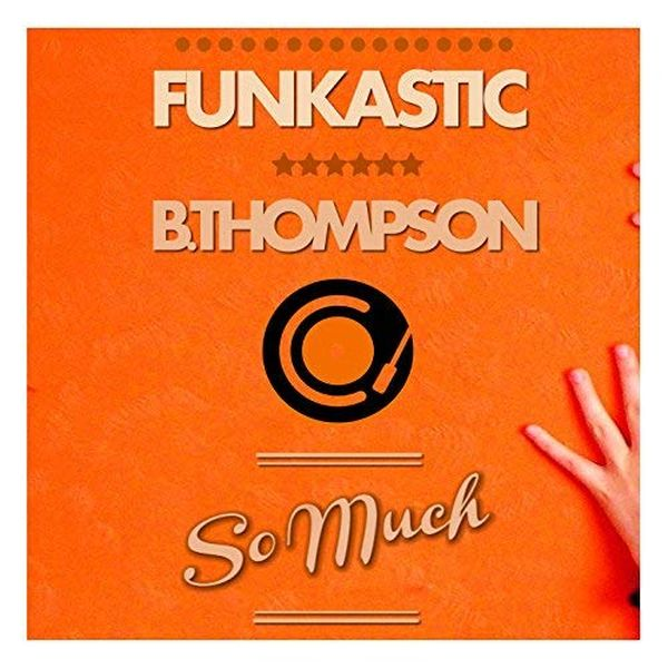 2015 Funkastic & B Thompson