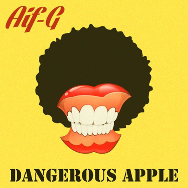 2018 Aif G - Dangerous apple