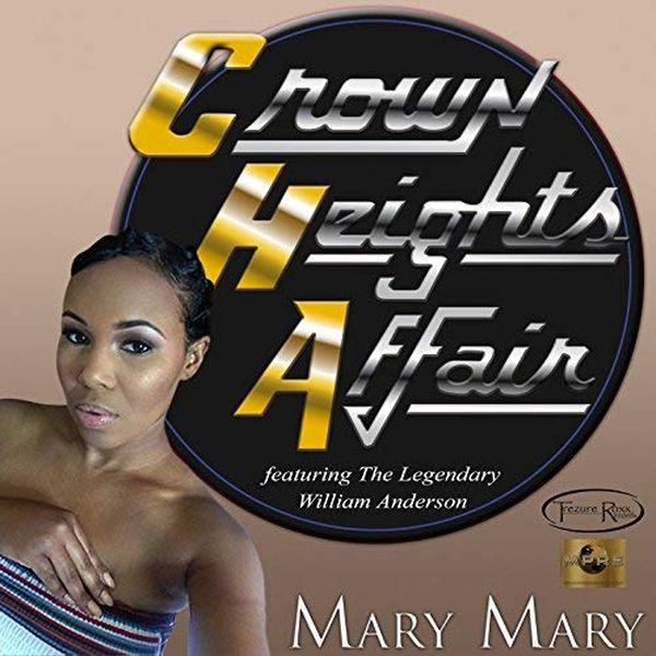 2018 Crown Height Affaitr - Mary mary
