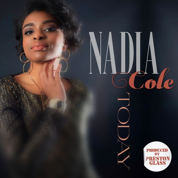 2018 Nadia Cole - Today