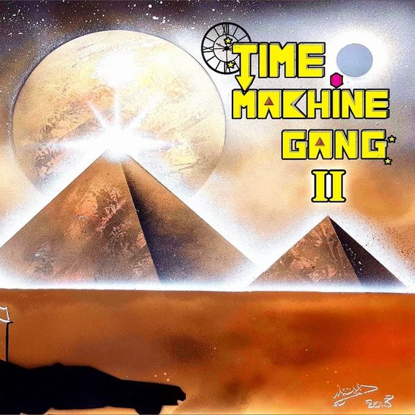2018 Time machine gang - Opus 2
