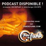 Ecouter en ligne de la musique funky avec le replay Fan de funk – avril 2019