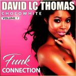 Chocowhite – Funk Connection (juin 2019)