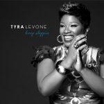 Tyra Levone – Keep Steppin (juin 2019)