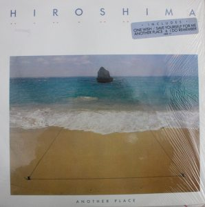HIROSHIMA - Another place (1985)