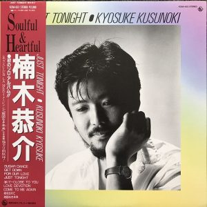 KYOSUKE KUSUNOKI - Just tonight (1985)