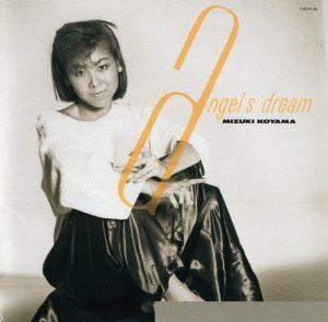 MIZUKI KOYAMA - Angels dream (1985)