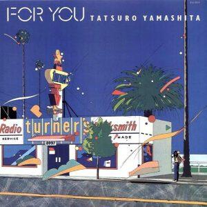 TATSURO YAMASHITA - For you (1982)