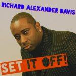 Richard Alexander Davis – Set it off (août 2019)
