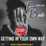 Deborah Bell – Stop Getting In Your Own Way (octobre 2019)