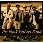 Le Funk Fathers Band – Together for ever (octobre 2019)