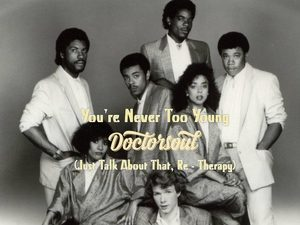 Doctor Soul - You're Never Too Young (the cool notes)