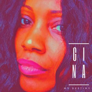 Gina Carey - My Destiny