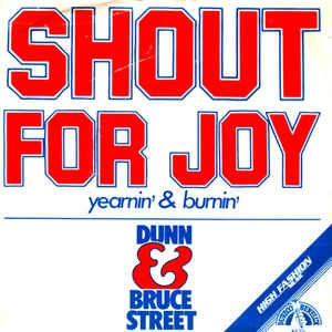 Dune & Bruce Street - Shout For Joy
