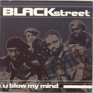 Blackstreet - U Blow My Mind (1994)