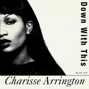 Charisse Arrington - Down With This (1996)