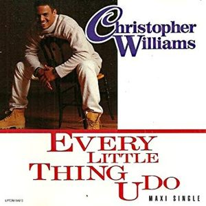 Christopher Williams - Every Little Thing U Do (1993) + CLIP