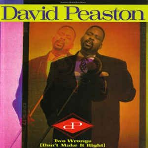 David Peaston - Two Wrongs (Don't Make It Right) (1988)
