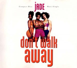 Jade - Don't Walk Away (1992)