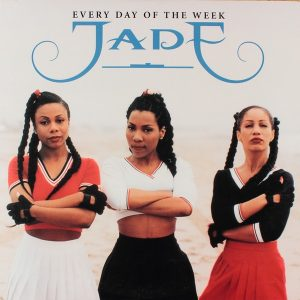 Jade - Everyday Of The Week (1994)