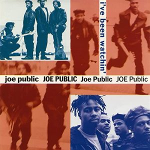 Joe Public - I've Been Watching (1992)