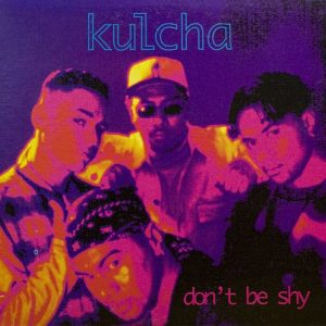 Kulcha - Don't Be Shy (1994)