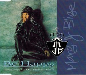 Mary J. Blige - Be Happy (1994)