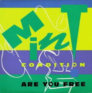Mint Condition - Are You Free (1991)