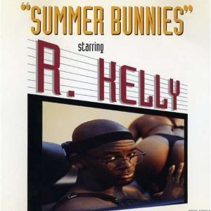 R. Kelly - Summer Bunnies (1994)