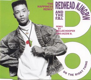 Redhead Kingpin & The FBI - Do The Right Thing (1989)