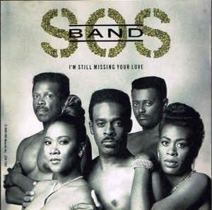 S.O.S. Band - I'm Still Missing Your Love (1989)