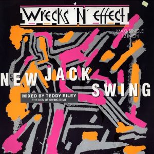 Wrecks-N-Effect - New Jack Swing (1989)