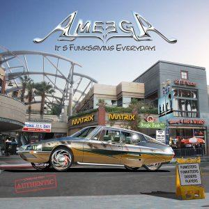 Ameega - It's Funksgiving Everyday !