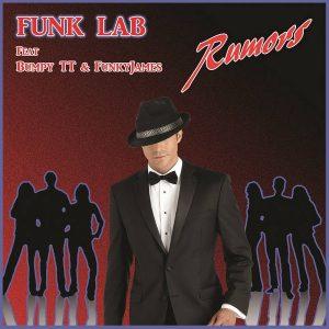 FUNK LAB feat Bumpy TT & Funkyjames - Rumors