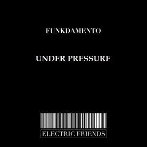 Funkdamento - Under Pressure
