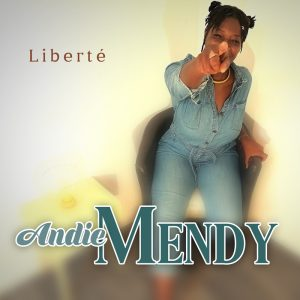 Andie Mendy - Liberté