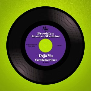 Brooklyn Groove Machine - Deja Vu