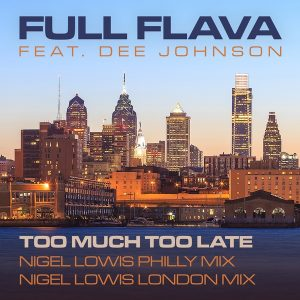 Full Flava featuring Dee Johnson - Too much too late