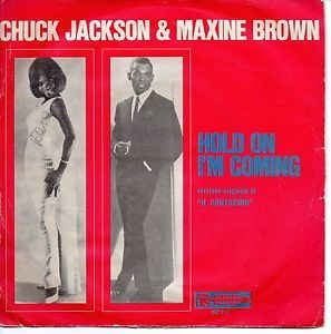 Chuck Jackson And Maxine Brown - Hold On ! I'm Comin