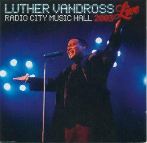 Luther Vandross – Live Radio City Music Hall (2003)