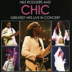 Nile Rodgers and Chic - Greatest Hits Live in Concert in Amsterdam (2013)