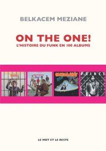 ON THE ONE ! L'histoire du funk en 100 albums