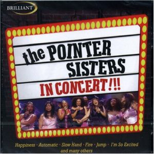 The Pointer Sisters ‎– In Concert (2005)
