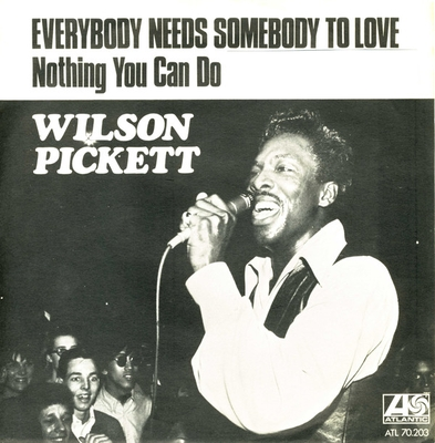 Wilson Pickett - Everybody Needs Somebody To Love