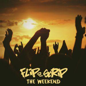 Flip da script - The weekend