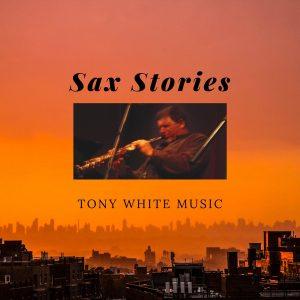 Tony White - Microgroove (sax stories)