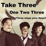 Take Three 1.2.3 (Three steps to your Heart) – octobre 2020