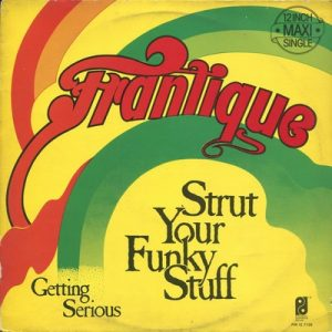 Frantique - Trut Your Funky Stuff